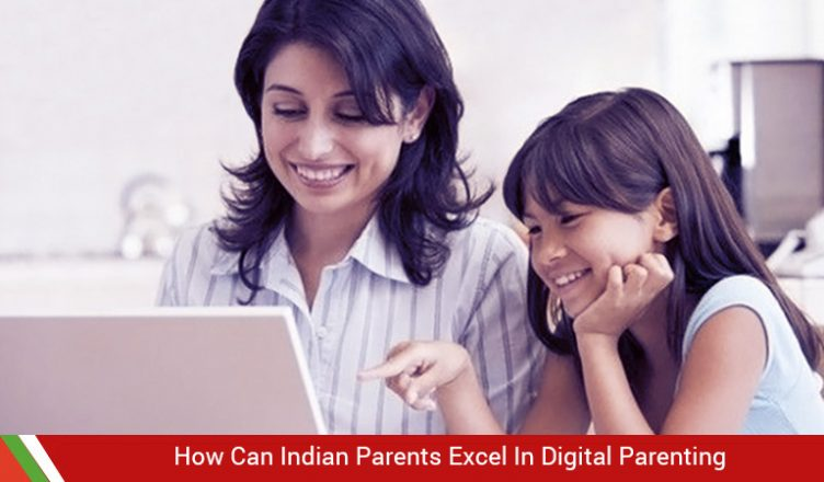 How Can Indian Parents Excel In Digital Parenting | XNSPY