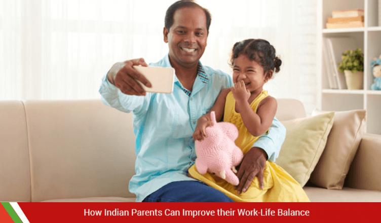 Indian Parent's work life balance