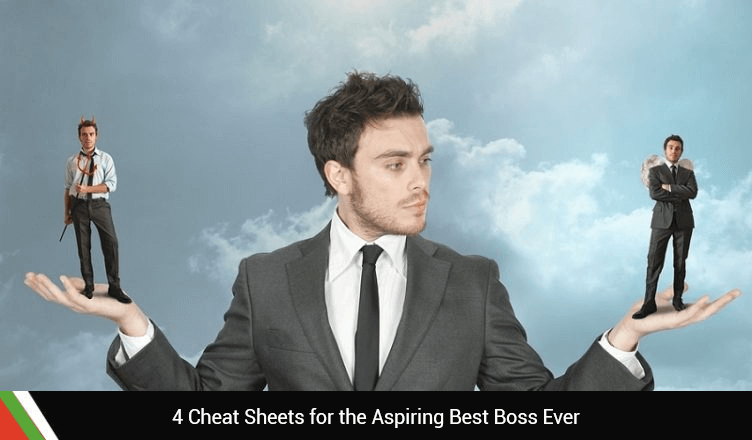 4 Cheat Sheets for the Aspiring Best Boss Ever