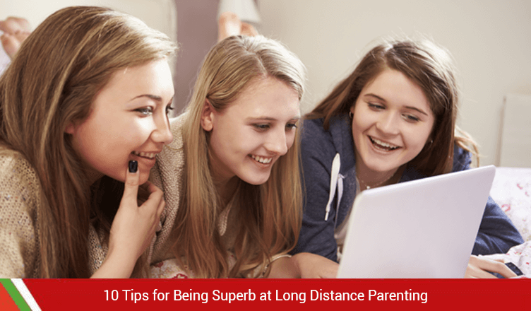 10 Tips for Being Superb at Long Distance Parenting
