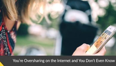 Oversharing on the Internet