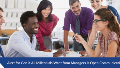 Alert for Gen X All Millennials Want From Managers is Open Communication