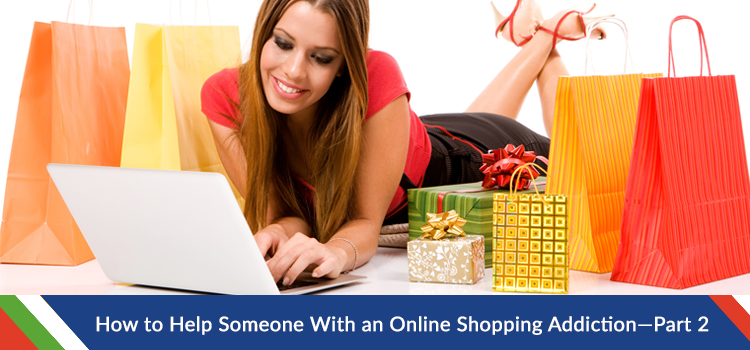 How to Help Someone With an Online Shopping Addiction Through Mobile Monitoring—Part 2