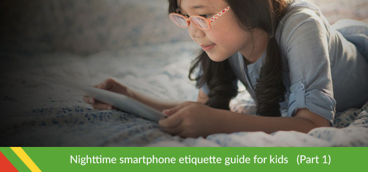 Nighttime Smartphone Etiquette Guide for Kids pt1