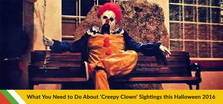 What You Need to Do About 'Creepy Clown' Sightings this Halloween 2016