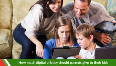 How Much Digital Privacy Should Parents Give to Their Kids