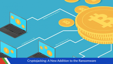 Cryptojacking A New Addition to the Ransomware