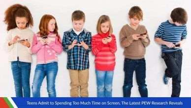 Teens Admit to Spending Too Much Time On Screen, The Latest Pew Research Reveals