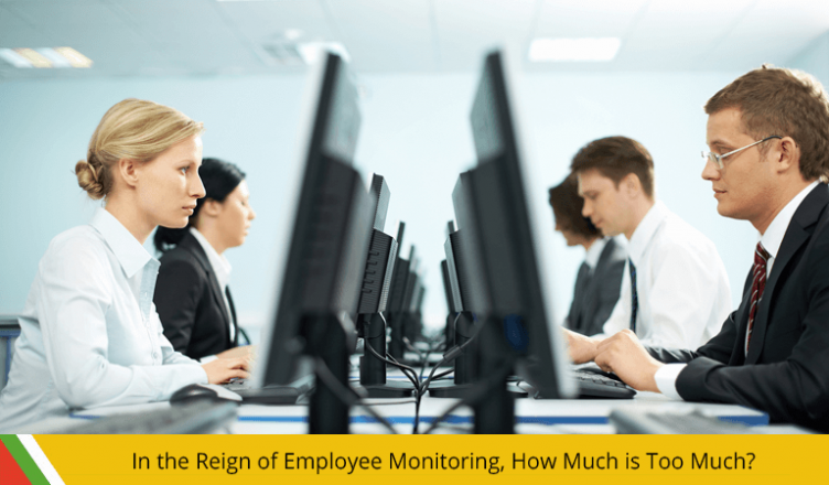 In the Reign of Employee Monitoring, How Much is Too Much?