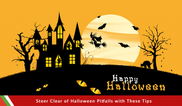 Steer Clear of Halloween Pitfalls with These Tips