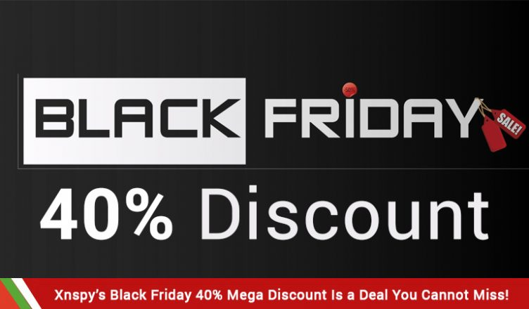 Xnspy's Black Friday 40% Mega Discount Is a Deal You Cannot Miss