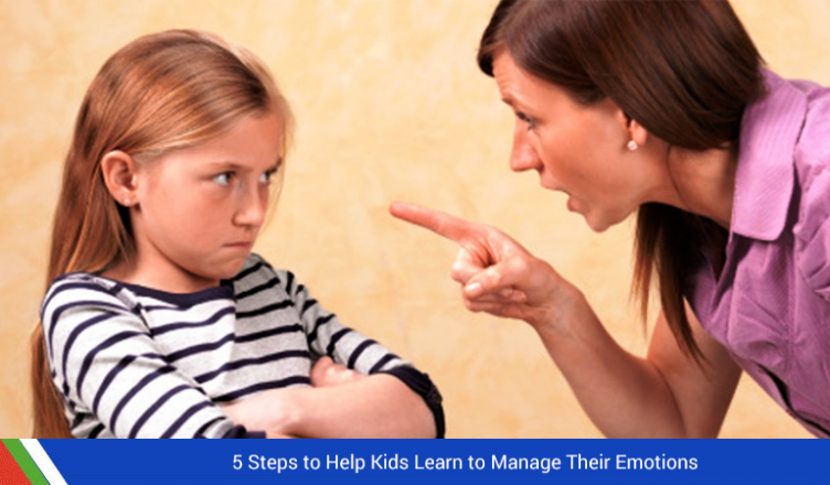 5 Steps to Help Kids Learn to Manage Their Emotions