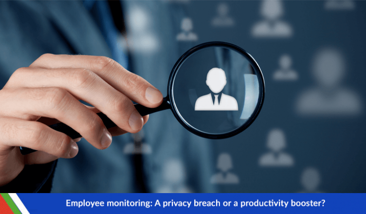 Employee monitoring: A privacy breach or a productivity booster?