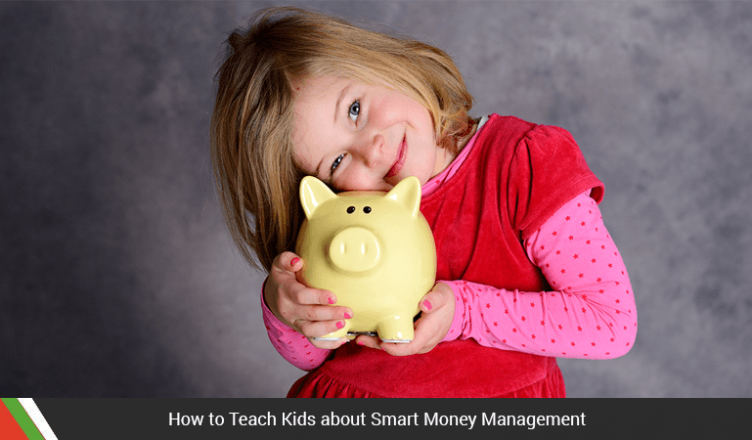 How to Teach Kids about Smart Money Management