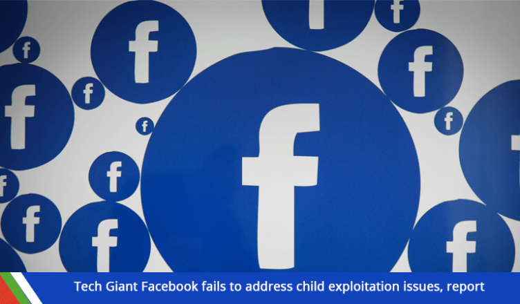 Tech Giant Facebook fails to address child exploitation issues, report