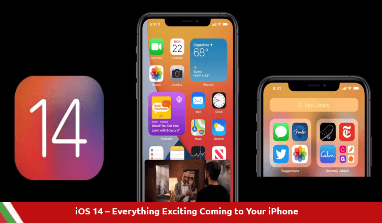 iOS 14 – Everything Exciting Coming to Your iPhone