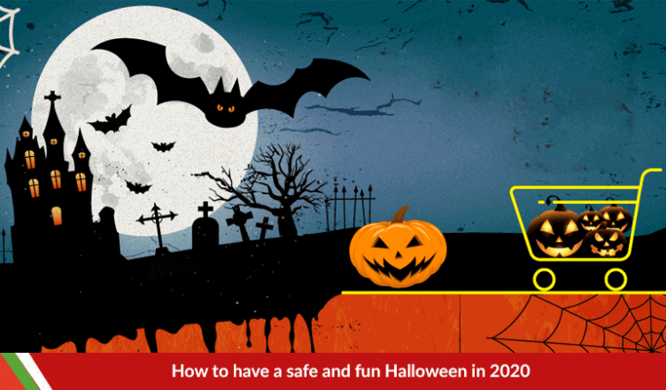 have a safe and fun Halloween in 2020