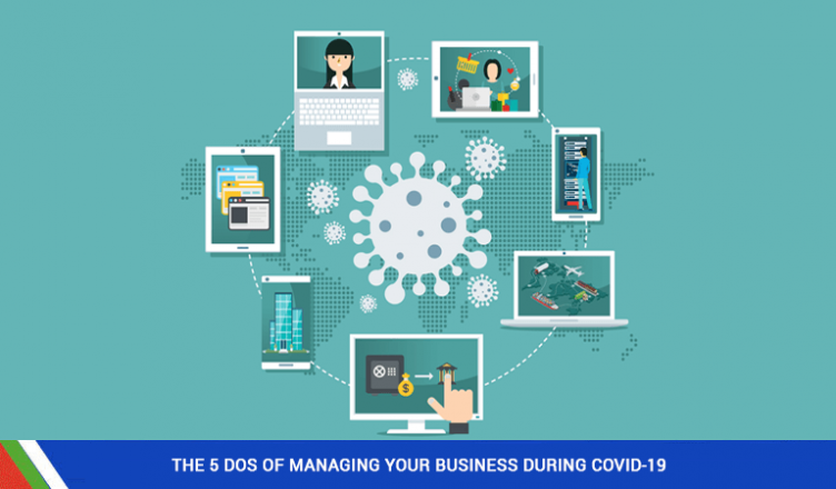 The 5 dos of managing your business during COVID-19
