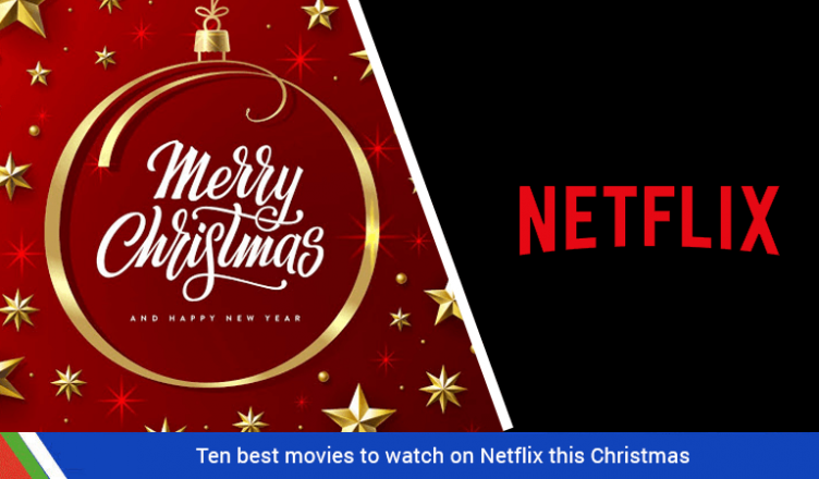 Ten best movies to watch on Netflix this Christmas