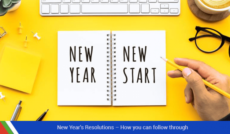 New Year's Resolutions – How you can follow through