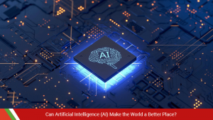AI and the modern world