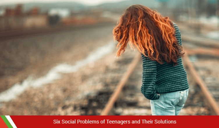 Six Social Problems of Teenagers and Their Solutions