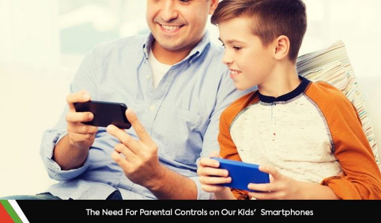The Need for Parental Controls On Our Kids' Smartphones