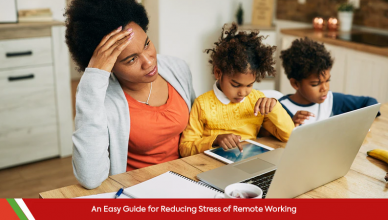 Reducing Stress of Remote Working